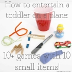 How to entertain a toddler on a plane!