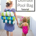Ultimate Pool Bag Tutorial