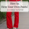 How to Hem your own pants - new video!