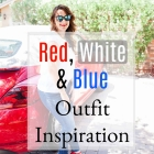 4th of July Outfit Inspiration: NEW VIDEO